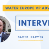 David Martin, Water Europe VP for Advocacy Talked to us about his role and future plans