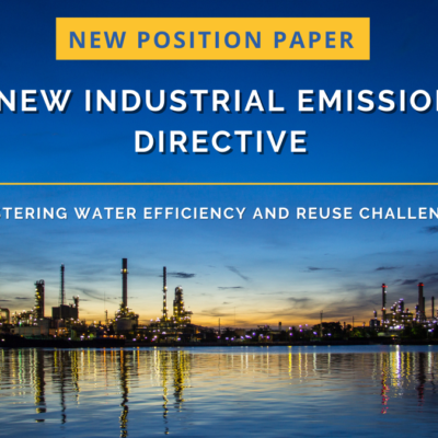 A New Industrial Emissions Directive: Mastering water efficiency and reuse challenges New Water Europe Position Paper