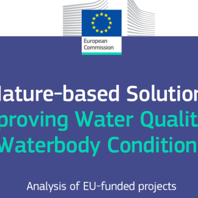 New EU Report on how Nature-based solutions can improve water quality & waterbody conditions