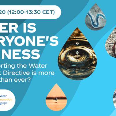 Webinar 'Water is Everyone's Business' during Water Innovation Europe 2020 – What are the take-home messages?